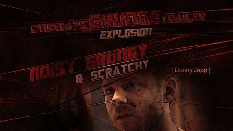 دانلود رایگان پروژه اماده افتر افکت : تریلر سینمایی Cinematic Grunge Trailer