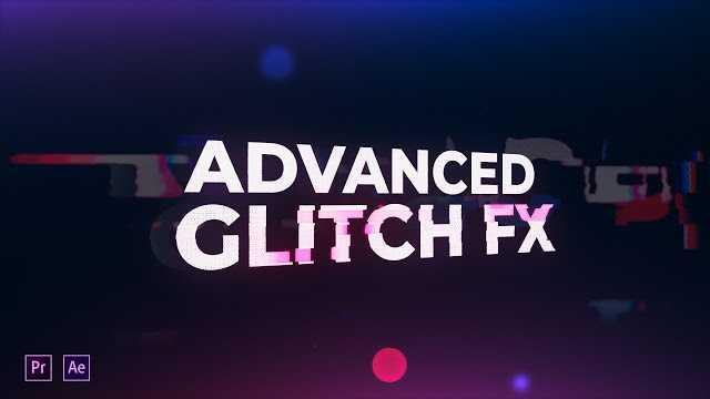 دانلود رایگان پروژه اماده افتر افکت : Advanced Glitch FX